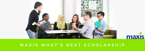Maxis What's Next Scholarship (New Intake)